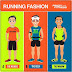 What is your Running Fashion?