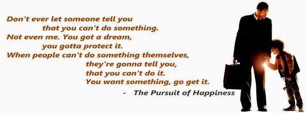 The Pursuit of Happiness Quote