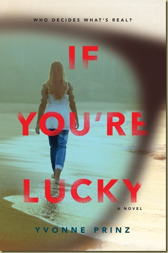 If You're Lucky by Yvonne Prinz - Thoughts in Progress