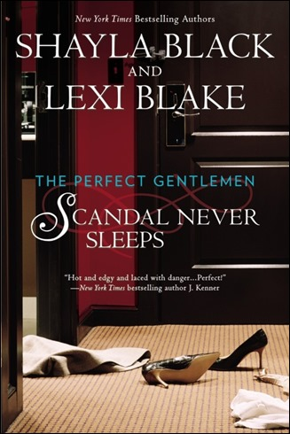 Scandal Never Sleeps by Shayla Black and Lexi Blake - Thoughts in Progress