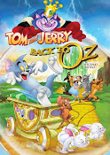 Tom y Jerry Regreso al mundo de Oz (2016) ()