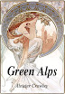 Aleister Crowley - Green Alps Partial Poetry