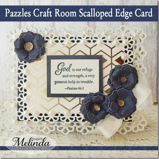 Pazzles Craft Room Scalloped Edge Card With CTMH Stamp