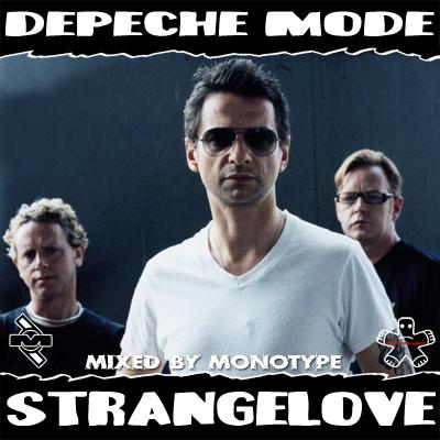 Depeche Mode - 2011 - Strangelove