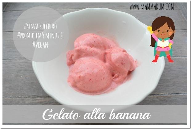 gelato banana vegan senza gelatiera