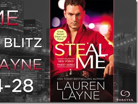 New Release: Steal Me (New York's Finest #2) by Lauren Layne + Excerpt, Q&A, and GIVEAWAY