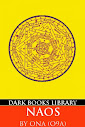 NAOS (A Practical Guide to Modern Magick, Michael Ford's Edition)