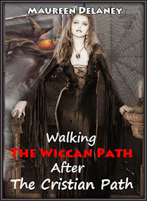 Cover of Maureen Delaney's Book Walking The Wiccan Path After The Cristian Path