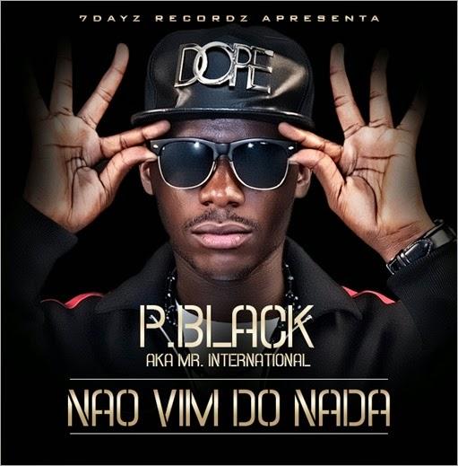 P Black_Não Vim do Nada1