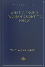 Cover of Mary Wood Allen's Book What A Young Woman Ought To Know