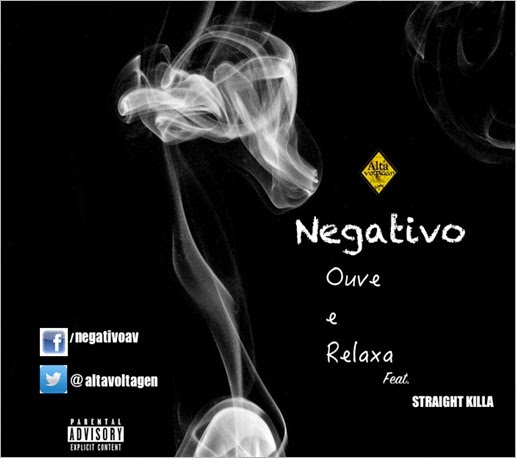 Negativo - Ouve e Relaxa