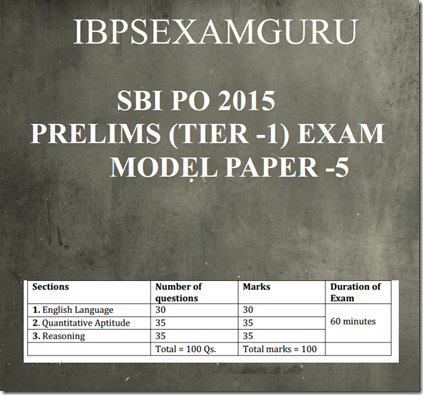 SBI PO Prelims (Tier-1) Model paper –5