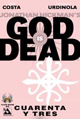 Actualización 03/11/2015: God is Dead #43, traducido por Floyd Wayne y maquetado por W.D. para la alianza Avatar.