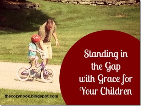 Standing in the Gap with Grace for Your Children - The Cozy Nook