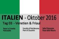 Tag 3, Rundtour. Passo La Crosetta, Piancavallo, Forcella di Pala Barzana, Piani di Clauzetto, Sella Chianzutan, Passo della Mauria