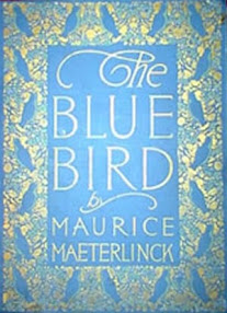 Cover of Maurice Maeterlinck's Book The Blue Bird A Fairy Play In Six Acts