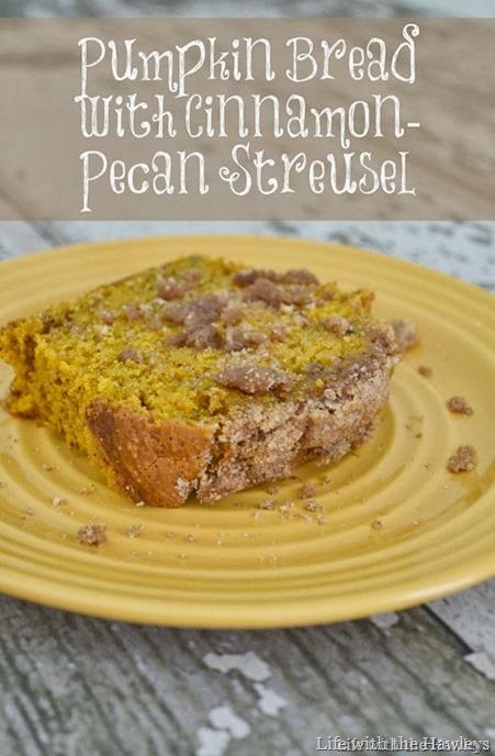 Pumpkin Bread with Cinnamon-Pecan Streusel