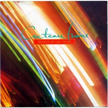 Cocteau Twins - 1990 - Heaven or Las Vegas (Single, 4AD/Capitol)