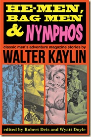 HE-MEN, BAG MEN & NYMPHOS, Walter Kaylin anthology
