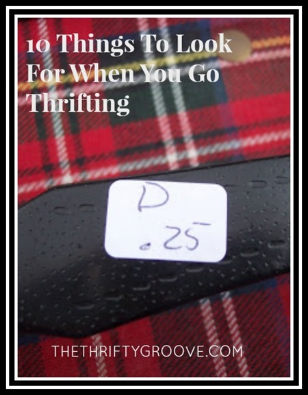 10 Things To Look For When You Go Thrifting. Thrifty stores, flea markets, yard sales, garage sales, autions, estate sales...look for certain bargain finds.10 Things To Look For When You Go Thrifting. Thrift stores, flea markets, auctions, estate sales, yard sales, garage sales and any other thrifting place, keep an eye out for these bargains!