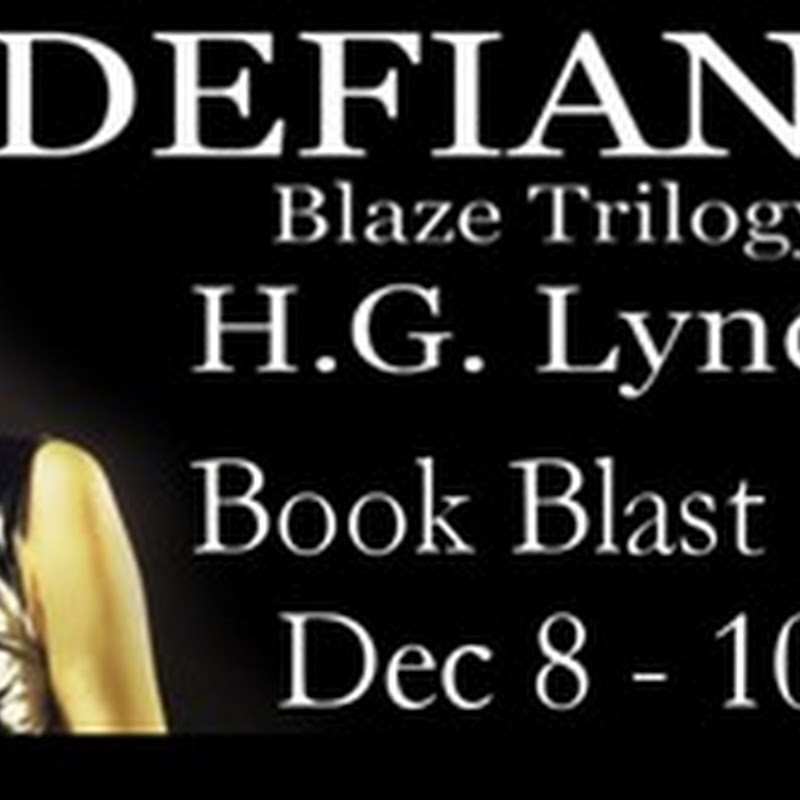 Book Blast -  Defiant by H.G. Lynch