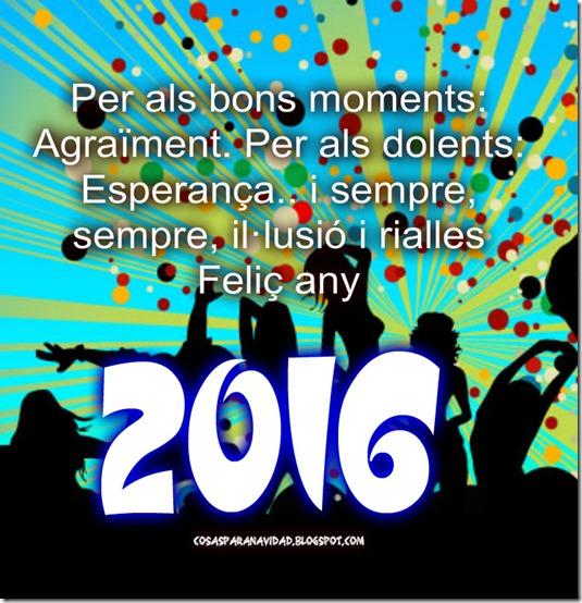Per als bons moments, Agraïment. Per als dolents, Esperança2016