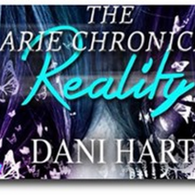 New Release–Reality by Dani Hart @authordanihart @sparklebooktour
