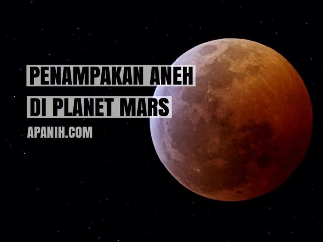 Penampakan Aneh di Planet Mars