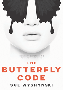 The Butterfly Code - Sue Wyshynski