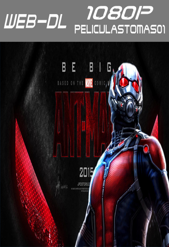 Ant-Man (2015) [WEB-DL 1080p/Dual Castellano-ingles]