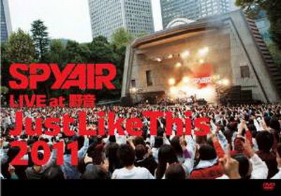 [TV-SHOW] SPYAIR LIVE at 野音「Just Like This 2011」(2012/03/14)