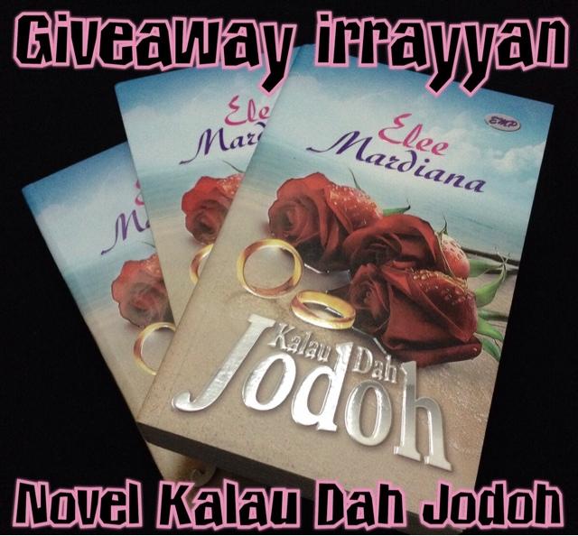 Giveaway Irayyan l Kalau dah jodoh, jerebu, elee mardhiana, ipu, irrayyan.com
