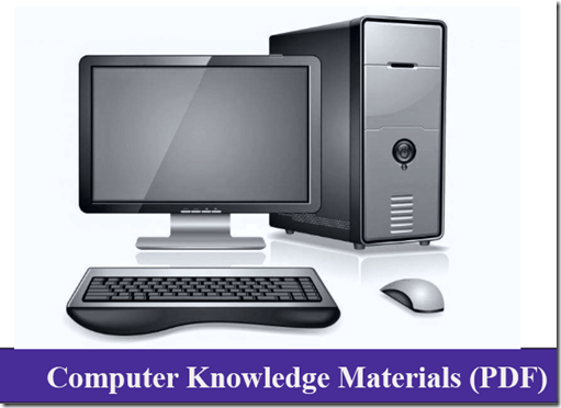 Computer Knowledge Materials PDF for IBPS SBI Clerk PO