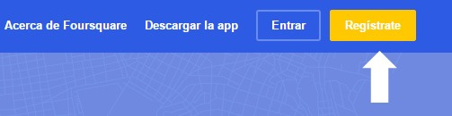 Registrate en Foursquare