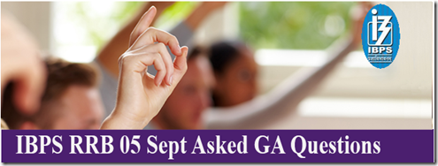 IBPS RRB 05 Sept Asked GA Questions