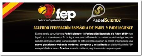 PadelScience y la FEP suman fuerzas para la promoción de investigación en pádel.