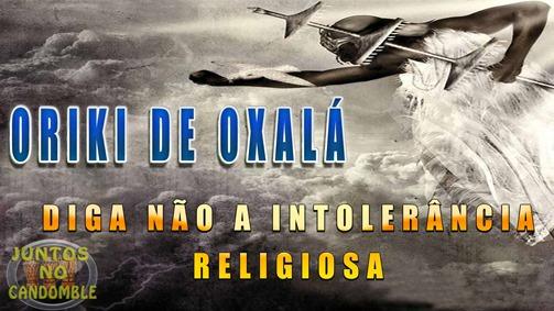 oriki de oxalá - obatala - osala - oshala- orinxala - oxoguian - oxalufan - osogiyan - african