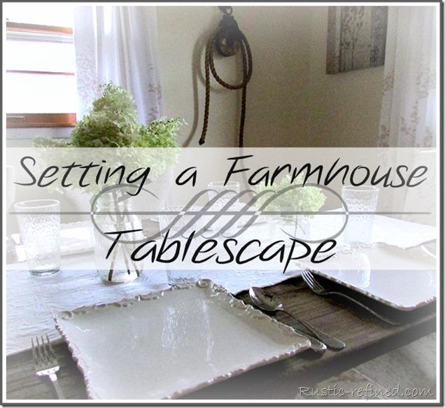 Farmhouse Tablescape Idea