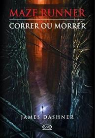 Download-Correr-ou-Morrer-Maze-Runner-Vol.1-James-Dashner-epub-mobi-e-pdf