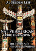 Al Selden Leif - Native American Tribe Unknown The Totem and His or Her Partner