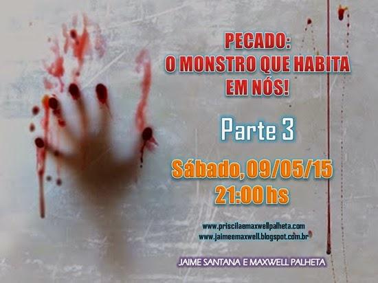 pecado monstro - Priscila e Maxwell Palheta