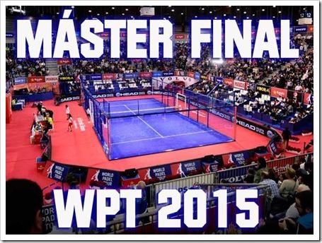 El Máster Final WPT Madrid 2015 calienta motores: detalles, localización y entradas.