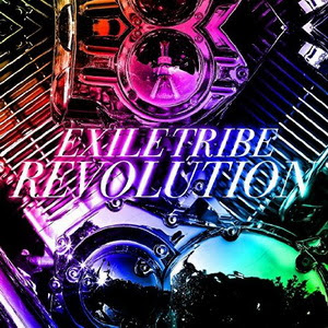 [MUSIC VIDEO] EXILE TRIBE REVOLUTION (2014/8/27)