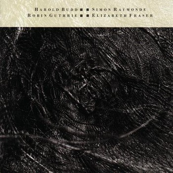 Cocteau Twins - 1986 - The Moon and The Melodies (LP en collaboration avec Harold Budd, 4AD)