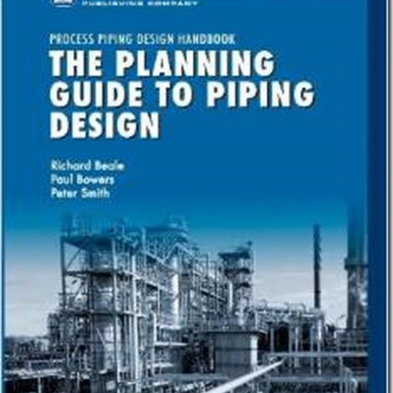 The Planning Guide to Piping Design (Process Piping Design Handbooks)