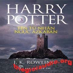 Harry Potter Và Tên Tù Nhân Ngục - J. K. Rowling