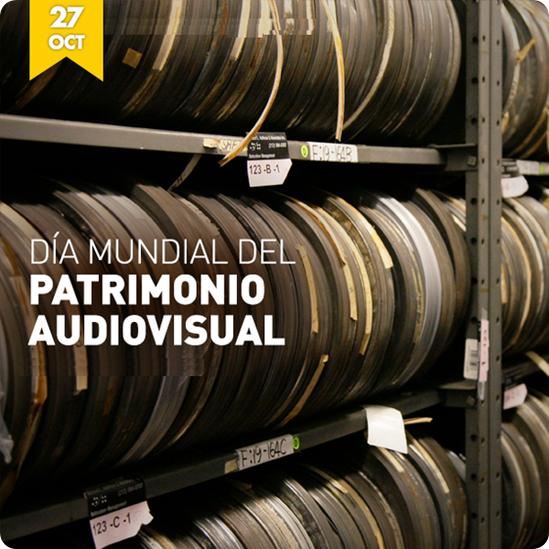 día mundial patrimonio audiovisual