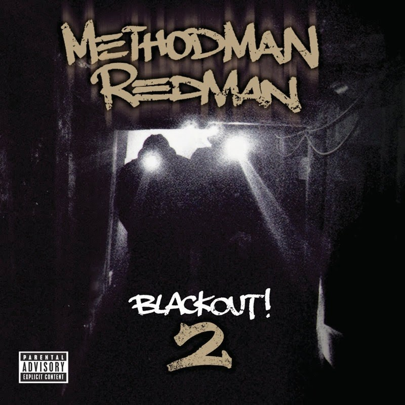 DE AFARĂ: Method Man & Redman – Blackout! 2 (2009)