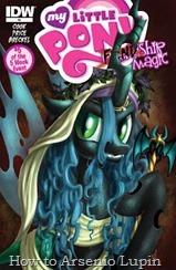 Actualización 01/11/2015: Actualizo con FIENDship Is Magic #5, concluyendo así la serie de cinco números sobre los villanos de Equestria, esta entrega centrada en la Reina Chrysalis. Disfrútenlo :P