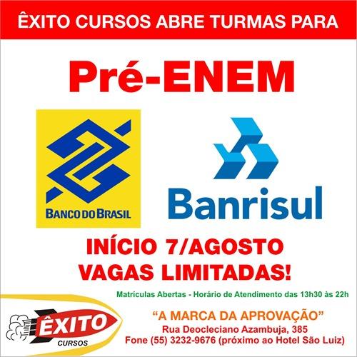 Matrículas abertas Êxito Cursos - ENEM, Banrisul e Banco do Brasil